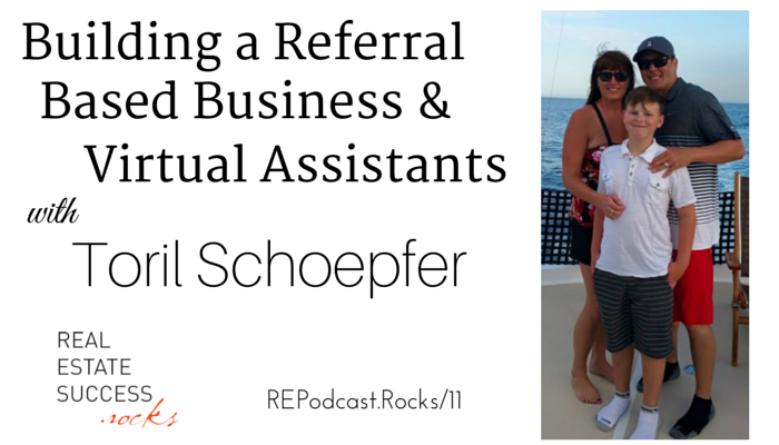 Toril Schoepfer Archives - Real Estate Success Rocks - The Podcast
